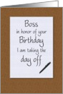 Birthday for Boss notepad on desktop taking day off card