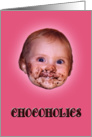 National Chocolate Day Chocoholics Baby Face card
