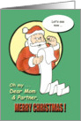 Merry Christmas Mom & Partner - Santa Claus humor card