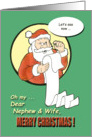 Merry Christmas Nephew & Wife - Santa Claus humor card