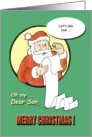 Merry Christmas Son - Santa Claus humor card