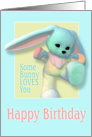 Some Bunny Loves You Birthday card