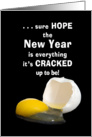 Happy New Year - Egg - Cracked - Hope card
