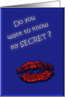 Do you want to know my Secret? card