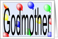 Birthday Balloons for Godmother from Godson card