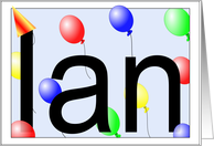 Ian's Birthday Invitation, Party Balloons card