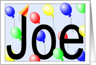 Joe's Birthday Invitation, Party Balloons card