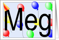 Meg's Birthday Invitation, Party Balloons card