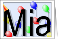 Mia's Birthday Invitation, Party Balloons card