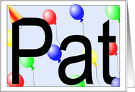 Pat's Birthday Invitation, Party Balloons card