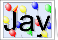Jay's Birthday Invitation, Party Balloons card