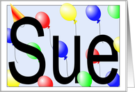 Sue's Birthday Invitation, Party Balloons card