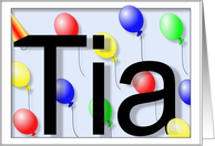 Tia's Birthday Invitation, Party Balloons card