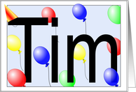 Tim's Birthday Invitation, Party Balloons card