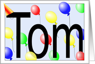 Tom's Birthday Invitation, Party Balloons card