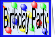 Birthday Party Invitation, Party Balloonss card
