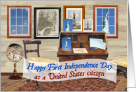 1st Independence Day, New Citizen, Happy July 4th card