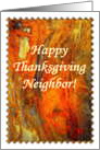 Happy Thanksgiving Neighbor! card