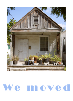 We Moved - announcement, old house photography Greeting Card