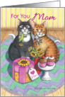 Mother's Day, For You Mom Cats (Bud & Tony) card