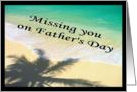Happy Father's Day (missing you) card