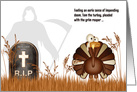 Thanksgiving Humor with a Grim Reaper and Turkey card