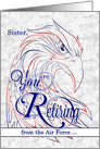 for Sister Retiring from the Air Force Patriotic Eagle card