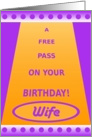 To Wife from Husband, Happy Birthday, Free Pass card