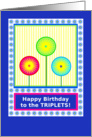 To Girl Triplets, Happy Birthday, Sunny Day Lollipops card