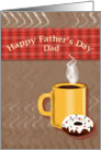 Happy Father's Day Dad, coffee and doughnut card