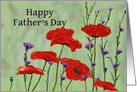 Happy Father's Day Dad ,Poppies and Bachelor Buttons card