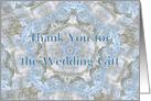 Thank you for the Wedding Gift, Blue lace abstract card