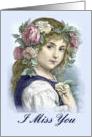 I Miss You, Sad Victorian Girl card