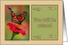 You will be missed, with Photograph of Monarch Butterfly card