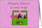 Happy Easter to my wife, basket of flowers card