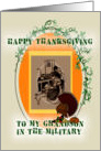 Happy Thanksgiving to my grandson in the military card