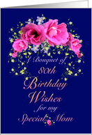 Mom 80th Birthday Bouquet of Wishes card