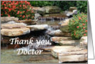 Thank you Doctor, Water Fall in Japanese Garden card