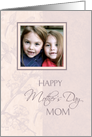 Happy Mother's Day for Mom Photo Card - Pink Floral card