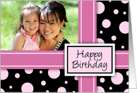 Happy Birthday Photo Card - Pink and Black Polka Dots card