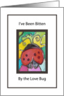 Bitten by the Love Bug Valentine's Day card