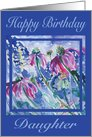 Cone-flower in the Heat Happy Birthday Daughter card