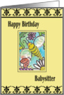 Happy Birthday Bee to Babysitter card