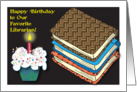 Birthday for Librarian, books, cupcake card