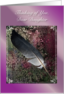 Thinking of You / To Estranged Daughter, feather card