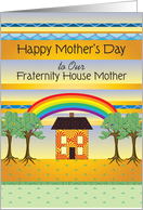 Mother's Day, to Fraternity Mother/Mom, House with Rainbow, Trees card