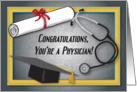 Congratulations / Physician, M.D., Diploma, Stethoscope & Cap card