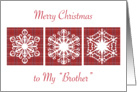 Christmas / Like a Brother, snowflakes card