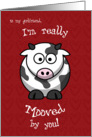 Valentine's Day Cow Moo Humorous for Girlfriend card