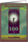 100 birthday, dandelion, light of wisdom card